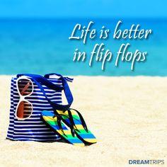 Life is better in flip flops #dreamtrips #travel #ysbh