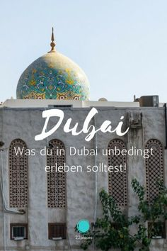 Dubai Tipps - Highlights und hilfreiche Reise-Infos