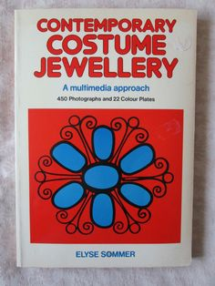 Contemporary Costume Jewellery Multimedia Approach Elyse Sommer 1974 1st ed PB