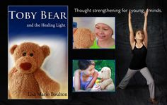 """Toby Bear and the Healing Light Healing & Empowerment for Children """"Hope, healing, and the power of a young person's thoughts!"""" – Mike Dooley, NY Times bestselling author, A stuffed … Healing Light, Self Healing, Mike Dooley, Lisa Marie, Toy Store, Ny Times, Bestselling Author, Little Girls, Whimsical"""