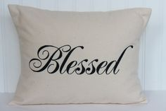 Blessed Pillow - Decorative pillow - Shabby Chic  - throw pillow - Christmas pillow - holiday decor - pillow cover - personalized pillow