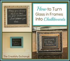 I want to spray paint everything in my house and add chalkboard paint to every nicnac. Such a cool idea. How to Turn Glass in a Frame into a Chalkboard… Picture Frame Chalkboard, Make A Chalkboard, Chalkboard Frames, Chalkboard Pictures, Homemade Chalkboard, Chalkboard Decor, Picture Frames, Crafts To Make, Diy Crafts
