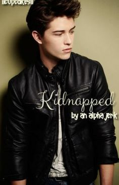 """""""Kidnapped By An Alpha Jerk - Chapter 48"""" by IICupcakesII - """"April Evans: Your average teenage girl, living a regular, boring life. Lame and socially awkward wit…"""""""