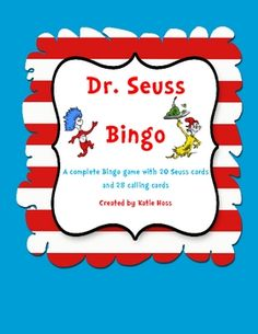Celebrate Dr. Seuss with this fun game! This is a complete Dr. Seuss Bingo game.  It includes 20 cards featuring characters from several of the boo...