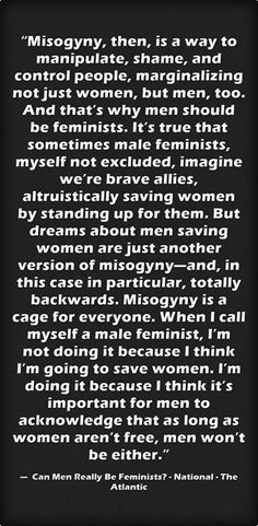And also because women are people just as much as men are and men should care about women simply because they're people...????