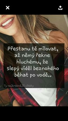 A ak sa tak stane, si pán Why I Love You, Sad Love, Jokes Quotes, True Words, Funny Fails, Make Me Happy, Favorite Quotes, Quotations, Bff