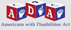 """ADA Basic Building Blocks Course """"ADA Basic Building Blocks"""" is an introductory webcourse on the Americans with Disabilities Act of 1990 (ADA) that is designed to help increase your knowledge and understanding of the basic principles and core concepts in the ADA and the ADA Amendments Act of 2008 (ADAAA)."""