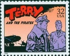 """Terry and the Pirates"" postage stamp 1 of 20 in the USPS Comic Strip Classics series of 1995 - 'The Rembrandt of Comics,' Milton Caniff (1907-1988) is responsible for creating two masterpieces of graphic adventure, TERRY AND THE PIRATES in 1934 and STEVE CANYON in 1947. His cinematic sense of composition and bold use of light and shadow influenced generations of illustrators and comic artists."