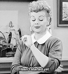 That's right!It's STILL the weekend!I Love Lucy Animated GIF