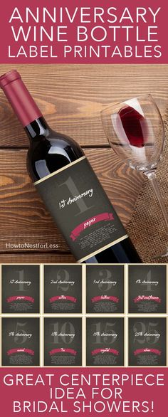 """Anniversary wine bottle label FREE PRINTABLE. Great for bridal shower centerpieces! Each label shows an anniversary year (1, 2, 3, 4, 6, 10, 15, 25). With the year it shows the """"theme"""" plus the meaning behind it."""