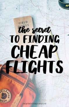 The secrets and tips for finding cheap flights for all destinations!   Travel on a Budget