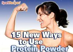 15 New Ways to Use Protein Powder