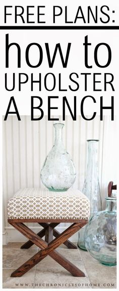 FREE PLANS - how to upholster a bench