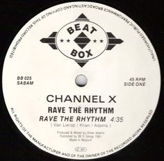 Channel X - Rave The Rhythm, the first record I bought!