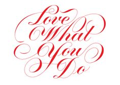 Love What You do  By Neil Tasker