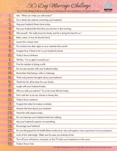 "30 Day Marriage Challenge - I like this. Think it could work nicely from both sides, however, as a ""marriage"" challenge. Marriage And Family, All Family, Marriage Tips, Happy Marriage, Healthy Marriage, Godly Marriage, Broken Marriage, Godly Wife, Strong Marriage"