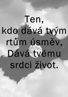 On: beru si tě domů. The Words, Words Can Hurt, Cool Words, Words Quotes, Love Quotes, Sayings, English Quotes, Amazing Quotes, Make Me Happy