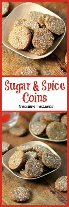 Sugar & Spice Coins by Noshing With The Nolands are the perfect little cookie for the holidays! They are just loaded with flavor!
