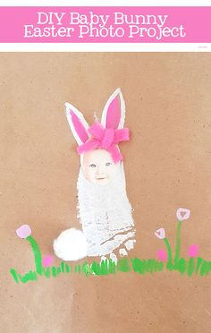 DIY Baby Bunny Easter Photo Project - The Cutest Keepsake & Easy to Make! Easter Arts And Crafts, Bunny Crafts, Easter Crafts For Toddlers, Toddler Crafts, Baby Footprint Art, Keepsake Crafts, Photo Projects, Chocolate Bunny, Kids Cards