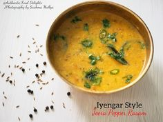 The other day when I was speaking to my mom she shared one of the most lovely recipe .this Rasam I love the combo of Jeera and Pepper the. South Indian Vegetarian Recipes, Indian Veg Recipes, South Indian Food, Ethnic Recipes, Indian Soup, Indian Dishes, Indian Curry, Stuffed Pepper Soup, Stuffed Peppers