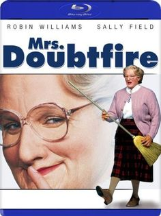 Mrs. Doubtfire - laugh until I cry every time I see that restaurant scene....