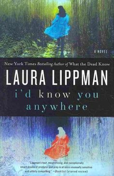 I'd Know You Anywhere by Laura Lippman. Eliza Benedict's peaceful suburban life is shattered after being contacted by Walter Bowman, the man who kidnapped and held her hostage as a teen in 1985, and who now claims to want forgiveness while on death row. An edgy, utterly gripping tale of psychological manipulation.