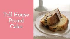 Toll House Pound Cake – Recipe Sounds so good, must be soooo bad for you! Best Pound Cake Recipe, Pound Cake Recipes, Pound Cakes, Just Desserts, Delicious Desserts, Dessert Recipes, Sweet Desserts, Chocolate Chip Pound Cake, Chocolate Cookies