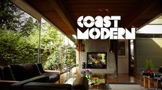 West Coast Modernism Film       Coast Modern is a great new independent film out right now that documents West Coast modernism all the way from Los Angeles to Vancouver.     Intimate interviews and unprecedented access to architects in the documentary include Arthur Erickson (Vancouver), Fred Bassetti (Seattle), Henrik Bull (Berkley), Michael Folonis (Santa Monica), Dion Neutra (Los Angele