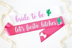 Let's Fiesta Bachelorette Party Sash  Let's by GoldandGlamour