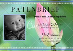 PATENBRIEF Danke, dass Du mich begleitest! wird Taufpatin von geboren am 25.10.2016 getauft am 02.04.2017 Sabrina Winter Nick Anton
