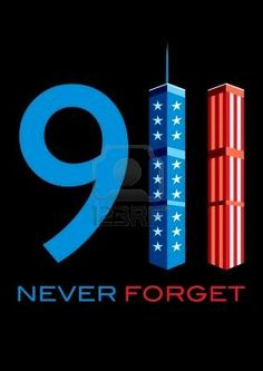 911 never ever forget.