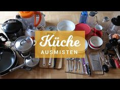 KÜCHE AUSMISTEN | Minimalismus auf der nächsten Stufe  - YouTube