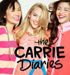 Ellen Wong as Mouse, AnnaSophia Robb as Carrie, and Katie Findlay as Maggie in The Carrie Diaries. Cw Series, Series Movies, Netflix Series, Carrie Bradshaw, Gossip Girl, Movies Showing, Movies And Tv Shows, Ellen Wong, Pretty People