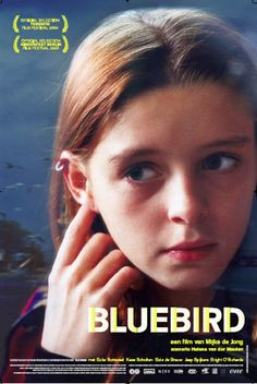 Bluebird is a 2004 Dutch television film directed by Mijke de Jon, about  Merel, a talented young girl, who is suddenly getting bullied at school.