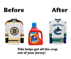 wow tide really does make your clothes look better! Go Bruins Hockey Teams, Hockey Stuff, Dont Poke The Bear, Sport Quotes, Sports Sayings, Hockey Boards, Boston Bruins Hockey, Boston Sports, Vancouver Canucks