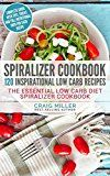 Free Kindle Book -   Spiralizer Cookbook: 120 Inspirational Low Carb Recipes The Essential Low Carb Diet Spiralizer Cookbook Check more at http://www.free-kindle-books-4u.com/cookbooks-food-winefree-spiralizer-cookbook-120-inspirational-low-carb-recipes-the-essential-low-carb-diet-spiralizer-cookbook/