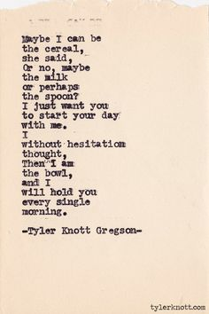 Typewriter Series #372 by Tyler Knott Gregson