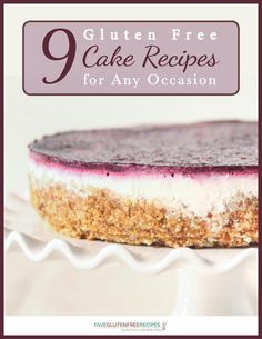 Gluten Free Cake Recipes for Any Occasion | This free eBook is full of delicious gluten free cake recipes for you to try - from coffee cake to chocolate.