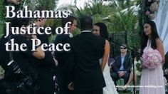 Bahamas Justice of the Peace. Book Bahamas Justice of the Peace Services - http://www.bahamas-destination-wedding.com/bahamas-wedding-officiant-for-your-special-day-now/ Hi I'm Glenn Ferguson, your Bahamas wedding officiant at Bahamas Destination Wedding.