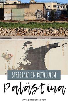 Banksy in Bethlehem - Streetart und Murals in Palästina Tromso, Bethlehem, Destinations, Travel Inspiration, Banksy Art, Gallery, World, Wayne Thiebaud, Auguste Rodin