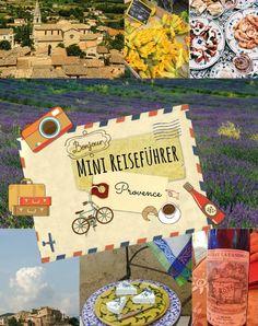 Mini-Reiseführer - Mini Travel Guide PROVENCE #reise #travel #traveltips #france #frankreich