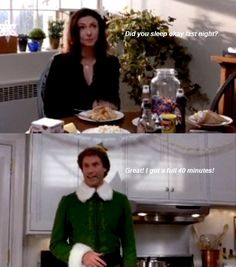 Sleep is for the weak. | Community Post: 18 Things We Can All Learn From Buddy The Elf