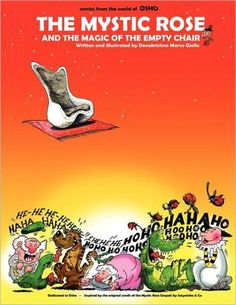 The Mystic Rose and the Magic of the Empty Chair: Osho Comics & Cartoons
