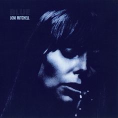 Blue – Joni Mitchell
