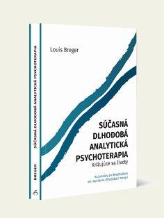 Súčasná dlhodobá analytická psychoterapia (Louis Breger)