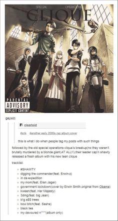 If AoT/Snk was a rap album. Oh my gosh, I'm laughing so hard. - Attack on Titan (Shingeki no Kyojin)