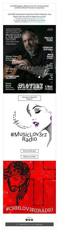 #LOV3RZ Magazine,#MusicLov3rz 24/7 Inspirational Radio   & #CHHLOV3RZ 24/7 Christian Hip-Hop News!