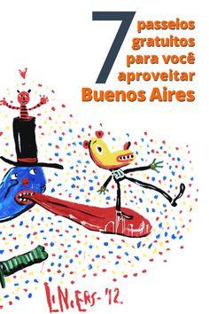 Aproveite Buenos Aires de graça! A capital Argentina possui muitos programas gratuitos e interessantes para fazer :)