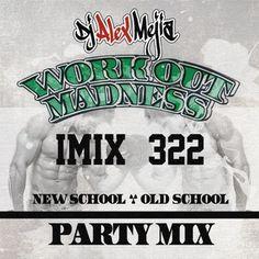 iMix 322 - Workout - Dj Alex Mejia