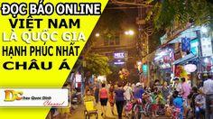 Đọc báo Online - Việt Nam là quốc gia hạnh phúc nhất Châu Á - Tin tức 24h